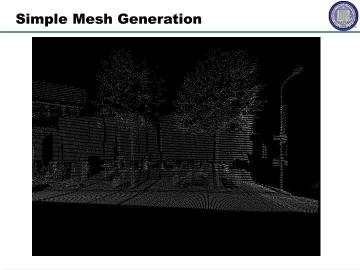 Simple Mesh Generation