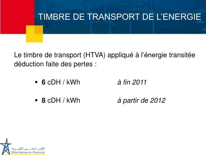 TIMBRE DE TRANSPORT DE L'ENERGIE