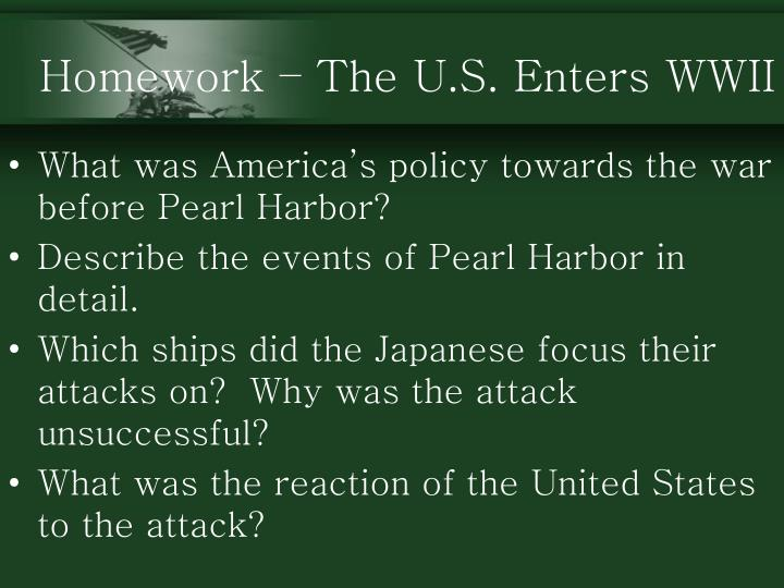 Homework – The U.S. Enters WWII