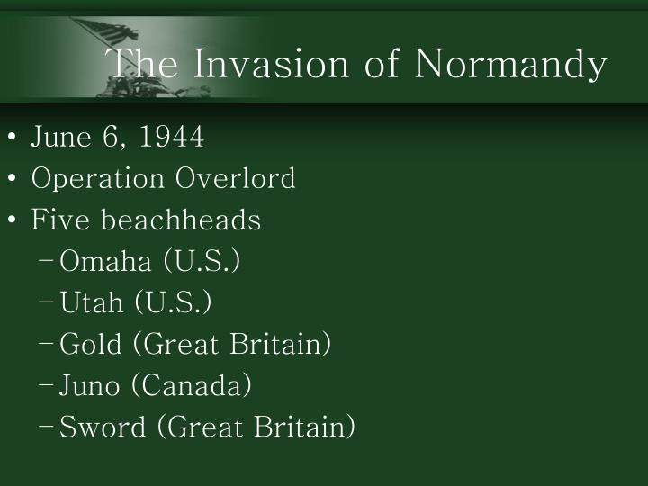 The Invasion of Normandy