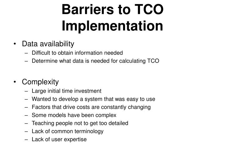 Barriers to TCO Implementation