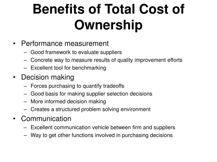 Benefits of Total Cost of Ownership