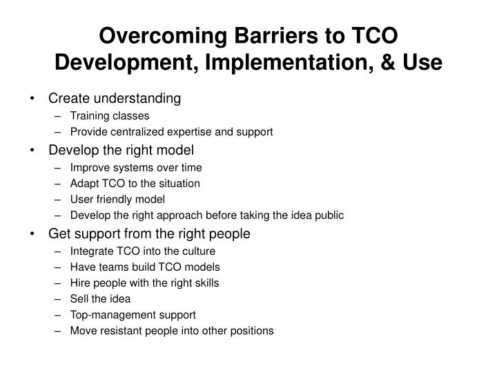 Overcoming Barriers to TCO Development, Implementation, & Use