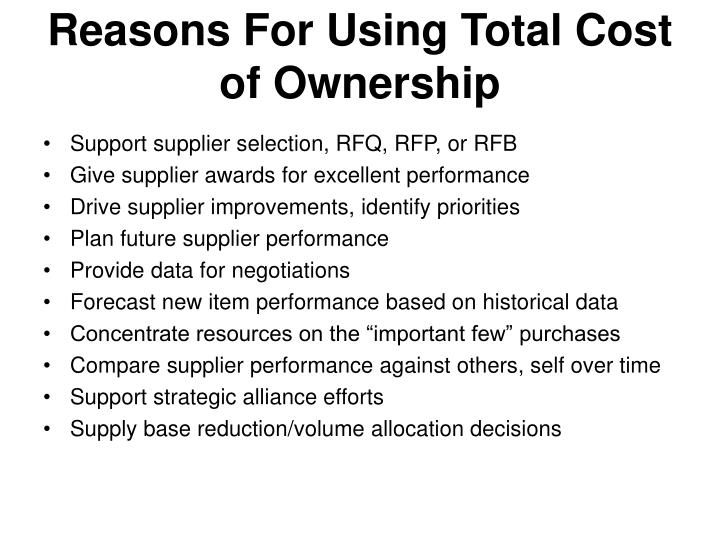 Reasons For Using Total Cost of Ownership