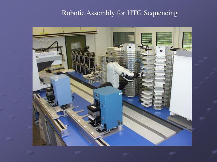 Robotic Assembly for HTG Sequencing
