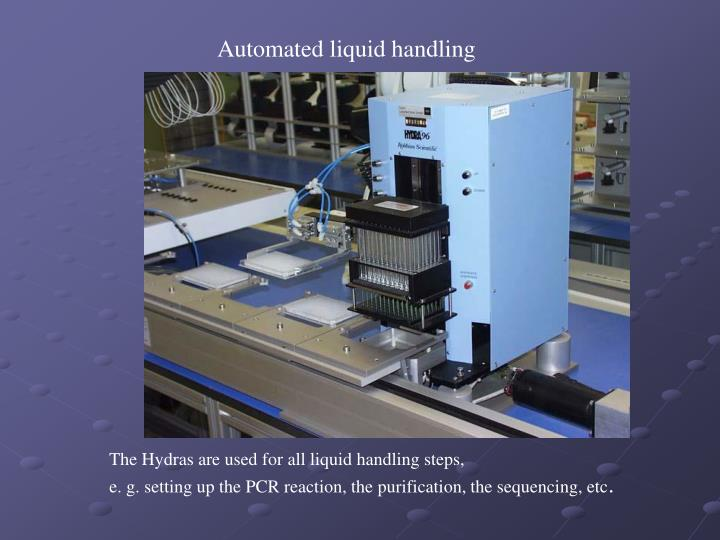 Automated liquid handling