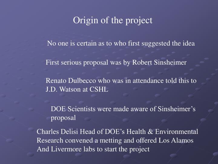 Origin of the project