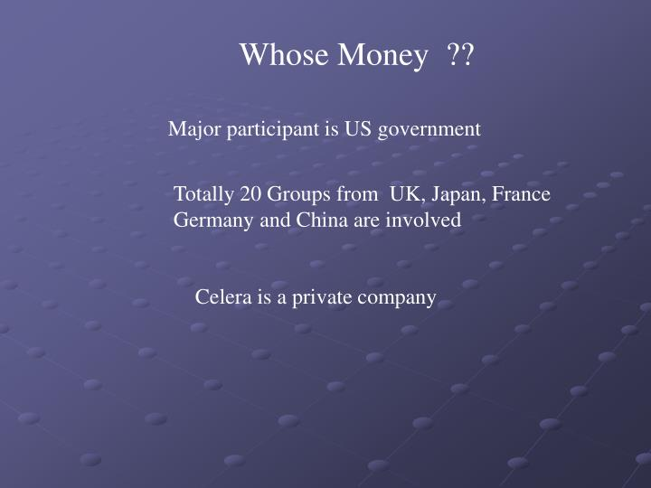 Whose Money  ??