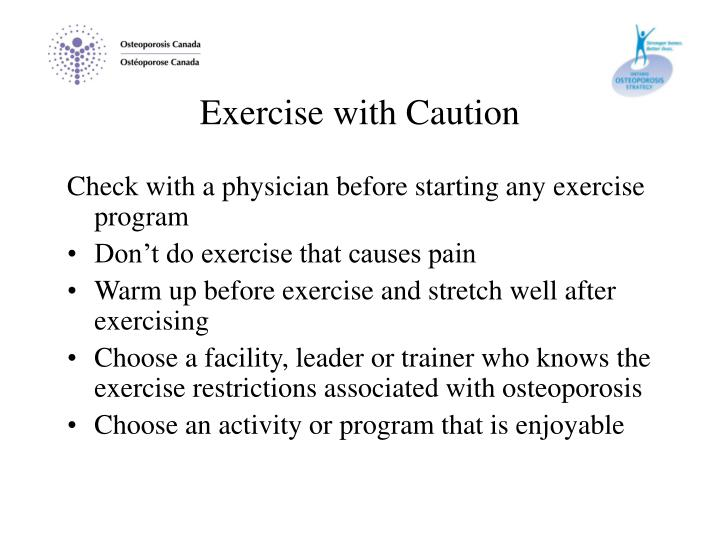 Exercise with Caution