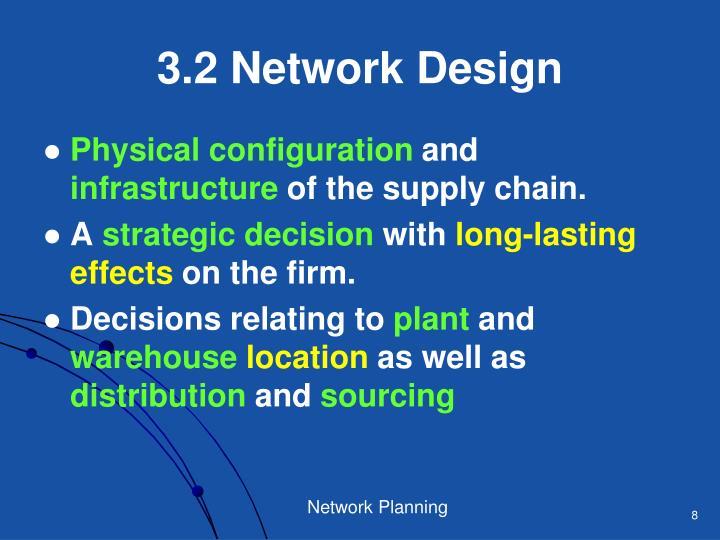 3.2 Network Design