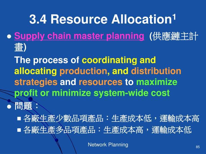 3.4 Resource Allocation