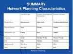 summary network planning characteristics
