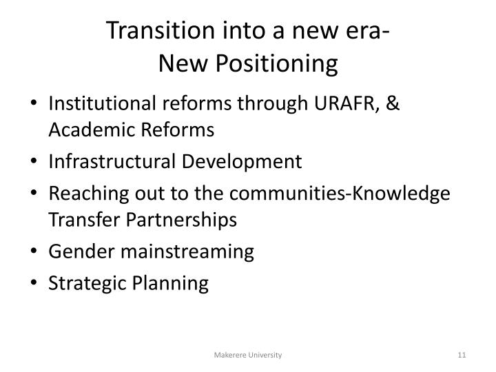 Transition into a new era-