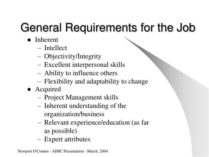 General Requirements for the Job