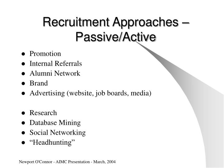 Recruitment Approaches – Passive/Active