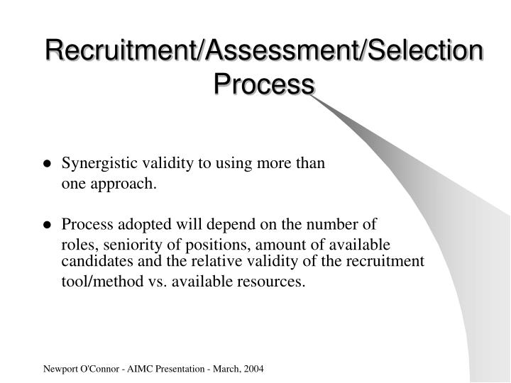 Recruitment/Assessment/Selection Process