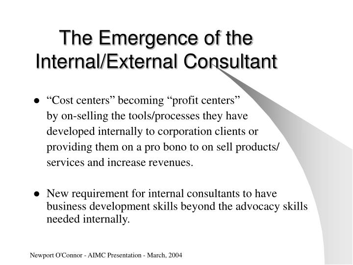 The Emergence of the Internal/External Consultant