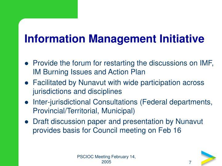 Information Management Initiative