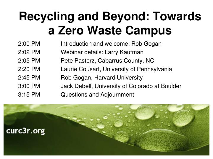 Recycling and beyond towards a zero waste campus