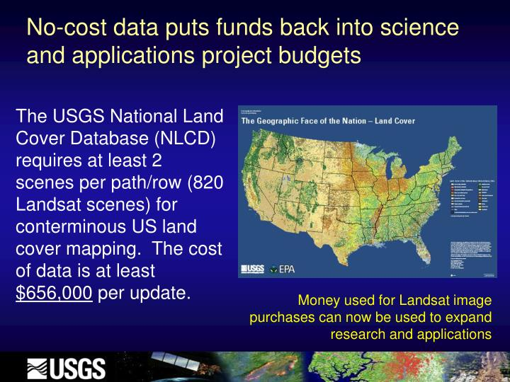 No-cost data puts funds back into science and applications project budgets