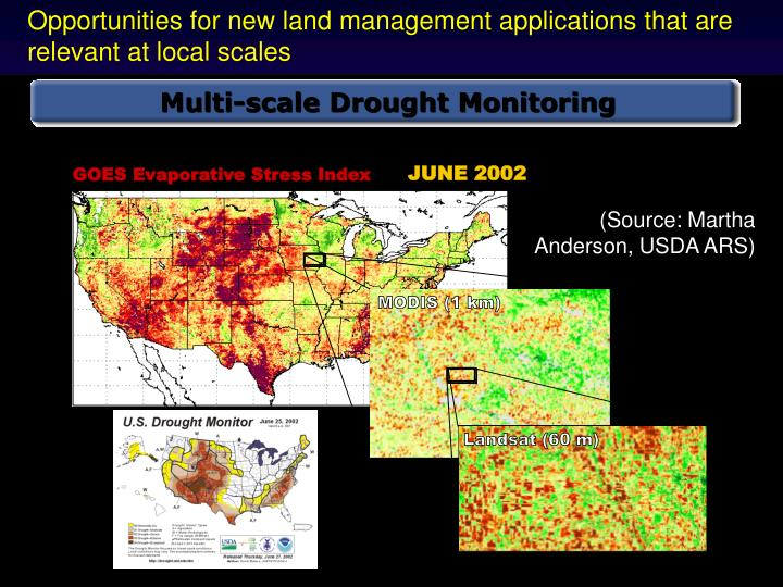 Opportunities for new land management applications that are relevant at local scales