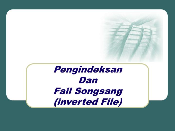Pengindeksan dan fail songsang inverted file