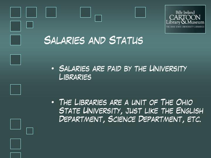 Salaries and Status