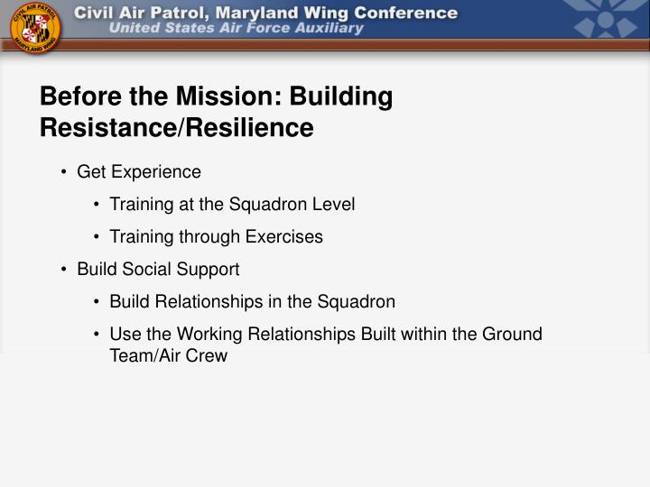 Before the Mission: Building Resistance/Resilience