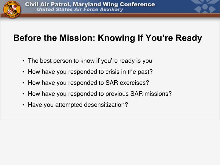 Before the Mission: Knowing If You're Ready