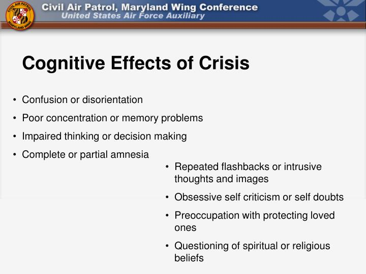 Cognitive Effects of Crisis