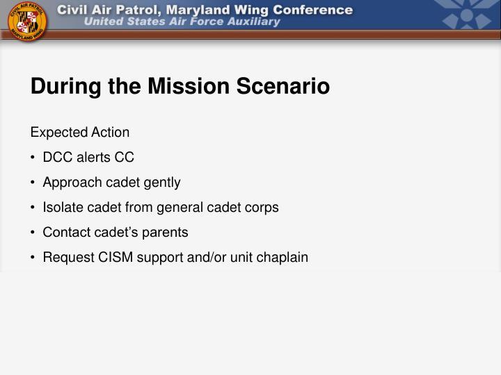 During the Mission Scenario