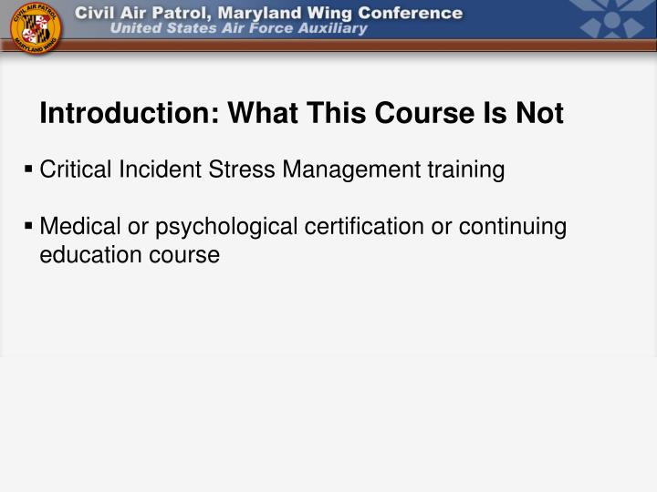 Introduction: What This Course Is Not