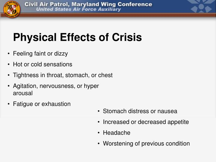 Physical Effects of Crisis