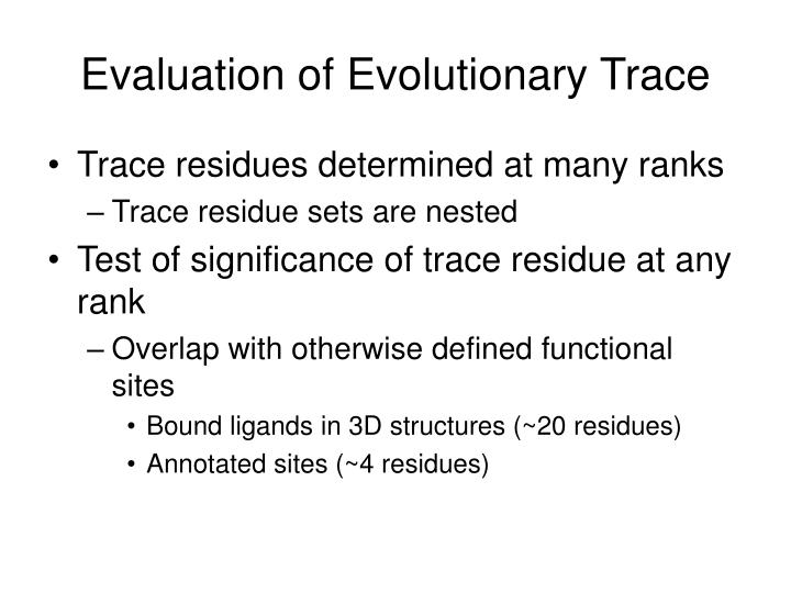 Evaluation of Evolutionary Trace
