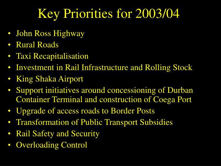 Key Priorities for 2003/04