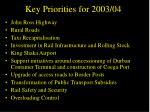 key priorities for 2003 04
