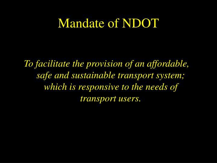Mandate of NDOT