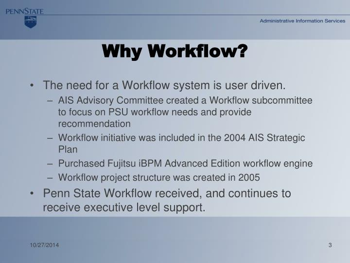 Why Workflow?
