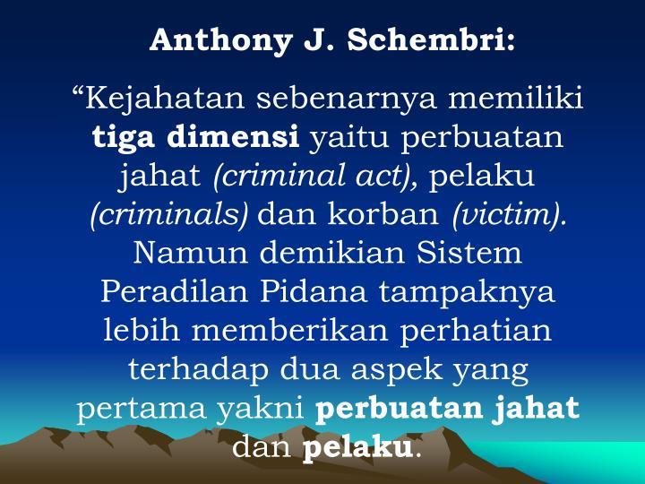 Anthony J. Schembri: