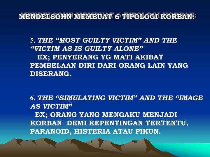 MENDELSOHN MEMBUAT 6 TIPOLOGI KORBAN: