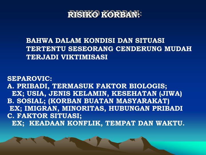 RISIKO KORBAN: