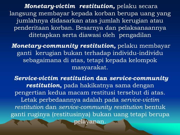 Monetary-victim  restitution,