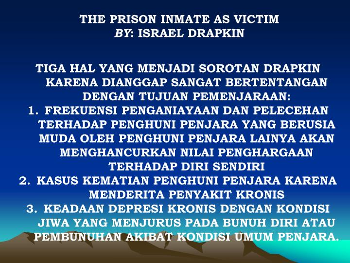THE PRISON INMATE AS VICTIM