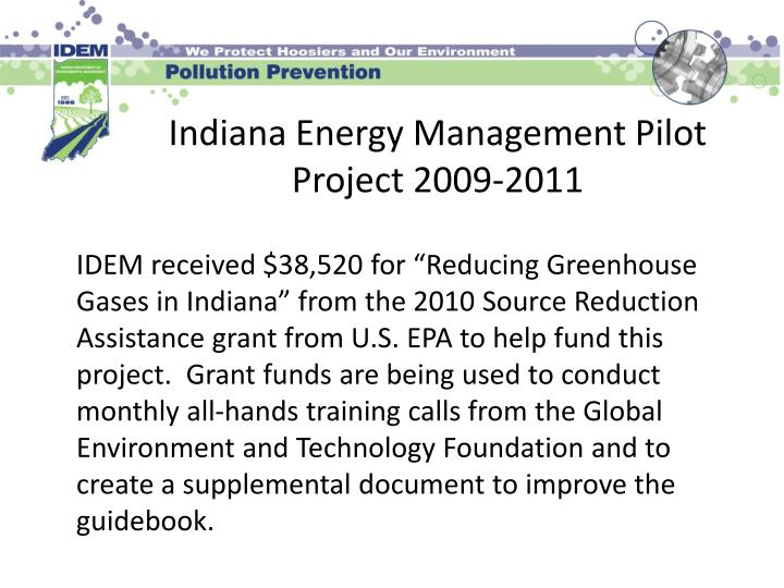 Indiana Energy Management Pilot Project 2009-2011