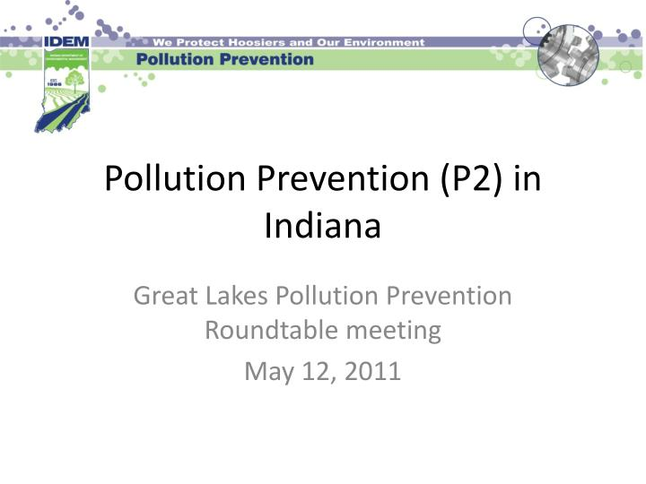 Pollution prevention p2 in indiana