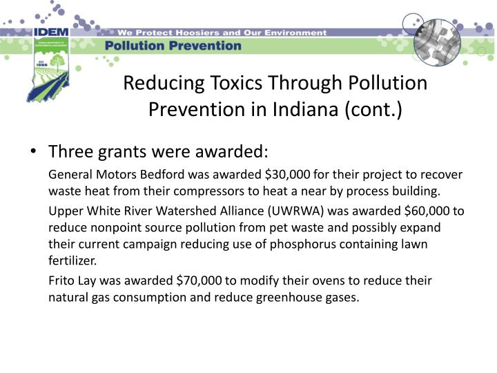 Reducing Toxics Through Pollution Prevention in Indiana (cont.)
