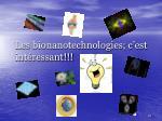 les bionanotechnologies c est int ressant