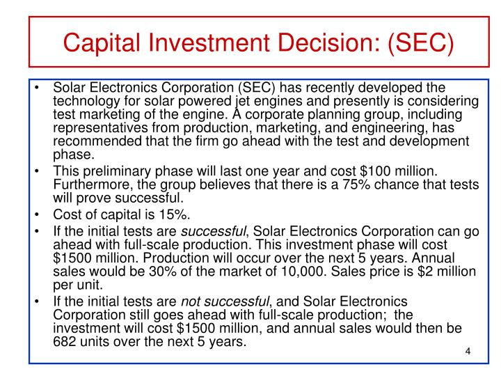 Capital Investment Decision: (SEC)