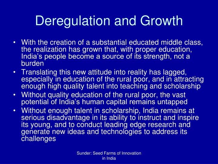 Deregulation and Growth