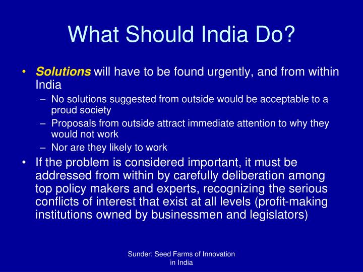 What Should India Do?